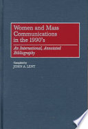 Women and Mass Communications in the 1990 s