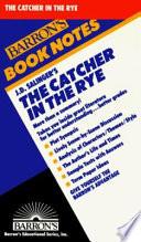 J D  Salinger s Catcher in the Rye