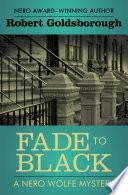 Ebook Fade to Black Epub Robert Goldsborough Apps Read Mobile