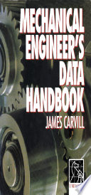 Mechanical Engineer s Data Handbook