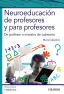 Neuroeducación de profesores y para profesores