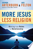More Jesus  Less Religion