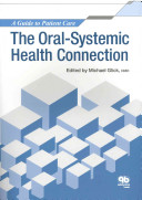 The Oral systemic Health Connection