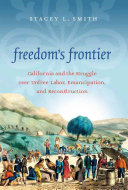 Freedom s Frontier Emancipation And Reconstruction