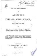 A brief memorial of Abingdon free grammar school  by B  Blundell