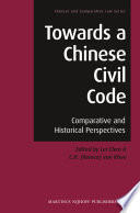 Towards a Chinese Civil Code