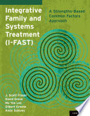 Integrative Family and Systems Treatment  I FAST