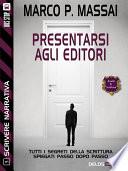 Scrivere narrativa 5   Presentarsi agli editori