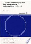 rztliche Standesorganisation und Standespolitik in Deutschland 1945 1955
