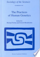 The Practices of Human Genetics