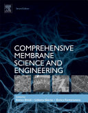 Comprehensive Membrane Science and Engineering