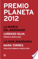 Premio Planeta 2012  ganador y finalista  pack