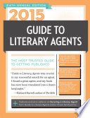 2015 Guide to Literary Agents No Matter What You Re Writing Fiction
