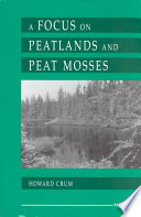 A Focus On Peatlands And Peat Mosses book