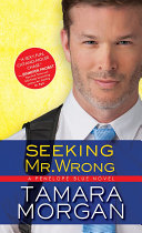 Seeking Mr  Wrong
