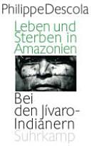 Leben und Sterben in Amazonien