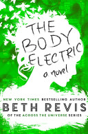 The Body Electric   Special Edition