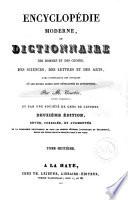 Encyclopédie moderne, ou Dictionnaire des hommes et des choses, des sciences, des lettres et des arts, avec l'indication des ouvrages où les divers sujets sont développés et approfondis