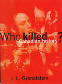 Who Killed Canadian History