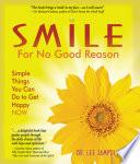 Smile For No Good Reason