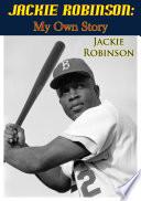 Jackie Robinson  My Own Story
