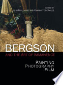 Bergson and the Art of Immanence  Painting  Photography  Film