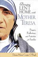 Bringing Lent Home with Mother Teresa