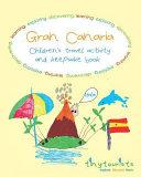 Gran Canaria  Children s Travel Activity and Keepsake Book Book PDF