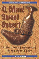 O, Man! Sweet Desert : they arrived in muscat, oman, with...