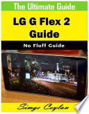 LG G Flex 2 Guide