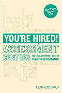 You re Hired  Assessment centres