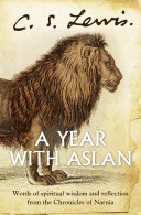 download ebook a year with aslan: words of wisdom and reflection from the chronicles of narnia pdf epub