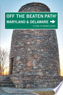 Maryland and Delaware Off the Beaten Path