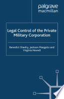 Legal Control of the Private Military Corporation