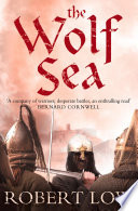 The Wolf Sea  The Oathsworn Series  Book 2