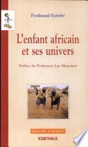 illustration L'enfant africain et ses univers
