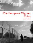 The European Migrant Crisis