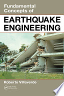 Fundamental Concepts Of Earthquake Engineering : of modern engineering, the ability to mitigate damages...