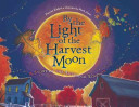 By the Light of the Harvest Moon