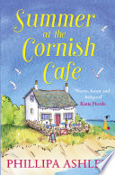 Summer at the Cornish Cafe  The perfect summer romance for 2018  The Cornish Caf   Series  Book 1