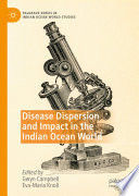 Disease Dispersion And Impact In The Indian Ocean World