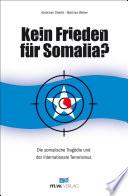 Kein Frieden für Somalia?