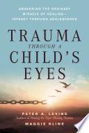Trauma Through A Child S Eyes