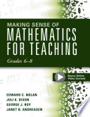 Making Sense of Mathematics for Teaching Grades 6 8