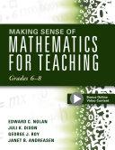Making Sense of Mathematics for Teaching Grades 6 8