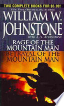 Rage of the Mountain Man   Betrayal of the Mountain Man