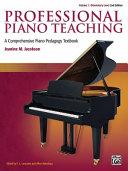 Professional Piano Teaching  Vol 1