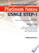Platinum Notes USMLE STEP   1  The Complete Preparatory Guide