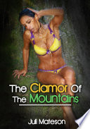The Clamor Of The Mountains   Erotic Sex Story