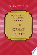 The Great Gatsby by Fitzgerald, Francis Scott